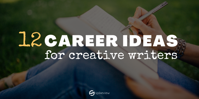 career ideas for creative writers and authors