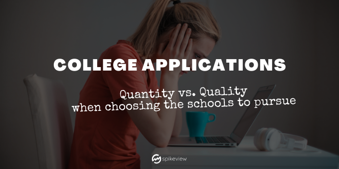 choosing the right (and right number) of colleges to apply to